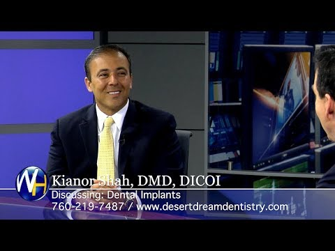 Replacing Missing Teeth with Dental Implants with Palm Desert Dentist Kianor Shah, DMD