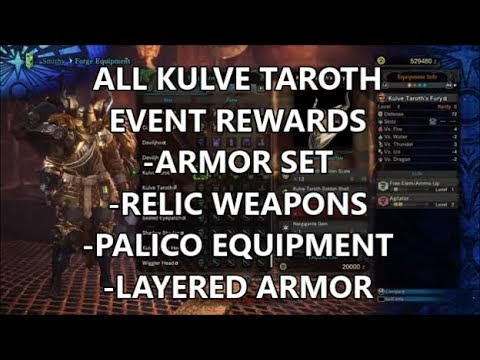 MHW - ALL Kulve Taroth Rewards / Armor Set Review/ Relic Weapons / Palico  Equipment / Layered Armor