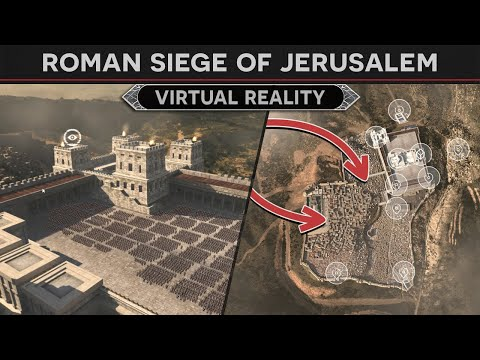 The Roman Siege Of Jerusalem In Virtual Reality (History Tour)