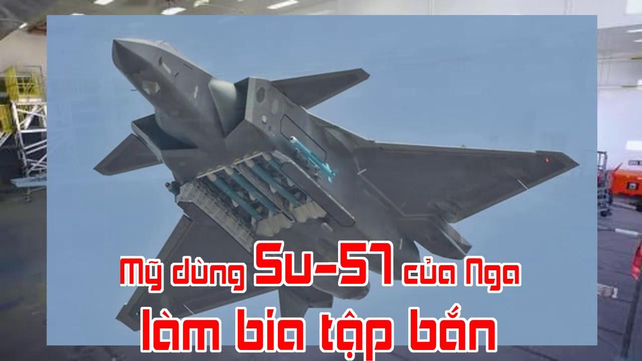 Mỹ dùng Su 57 của Nga làm bia tập bắn