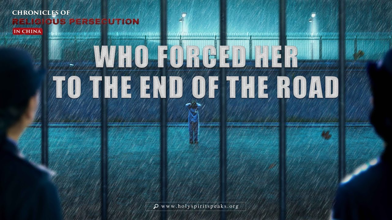 """Who Forced Her to the End of the Road?"" - Chronicles of Religious Persecution"