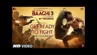 Get Ready to Fight Reloaded | Baaghi 3 | Tiger Shroff, Shraddha Kapoor | Pranaay, Siddharth Basrur