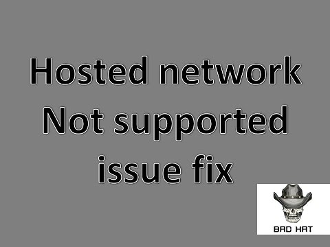 Hosted Network Support : No      How to fixed it - Microsoft