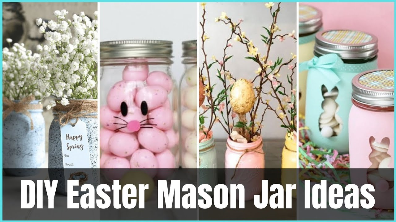 Diy Easter Mason Jar Ideas Youtube