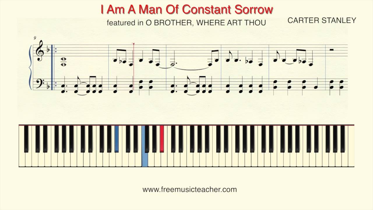 How To Play Piano I Am A Man Of Constant Sorrow Piano Tutorial By