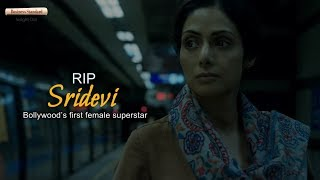 RIP Sridevi: Bollywood's first female superstar