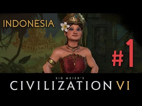 Indonesia - Civilization 6 - DLC// Let's Play - Episode #1