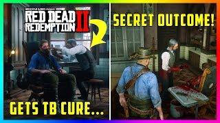 What Happens If Arthur Goes Back To The Doctor After Getting The TB Cure In Red Dead Redemption 2?