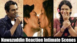 Nawazuddin Siddiqui Reaction Intimate Scenes - Babumoshai Bandookbaaz Hot Scenes