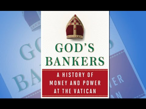 God's Bankers: A History of Money and Power at the Vatican (w/ Gerald Posner)