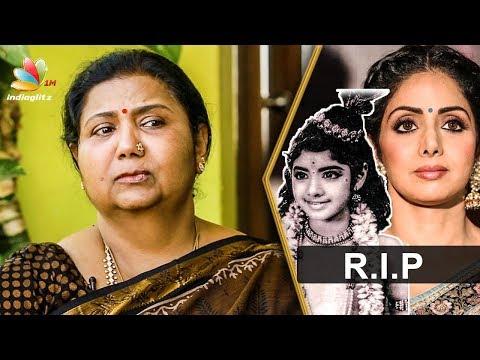 Sridevi's childhood friend Kutty Padmini Interview | Tamil Actress Death 2018