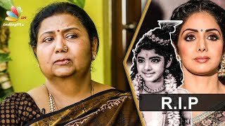 Sridevi's childhood friend Kutty Padmini Interview | Tamil Actress Death 2018