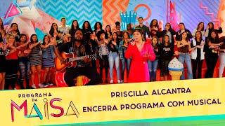 Baixar Priscilla Alcantara encerra programa com musical  | Programa da Maisa (13/07/19)
