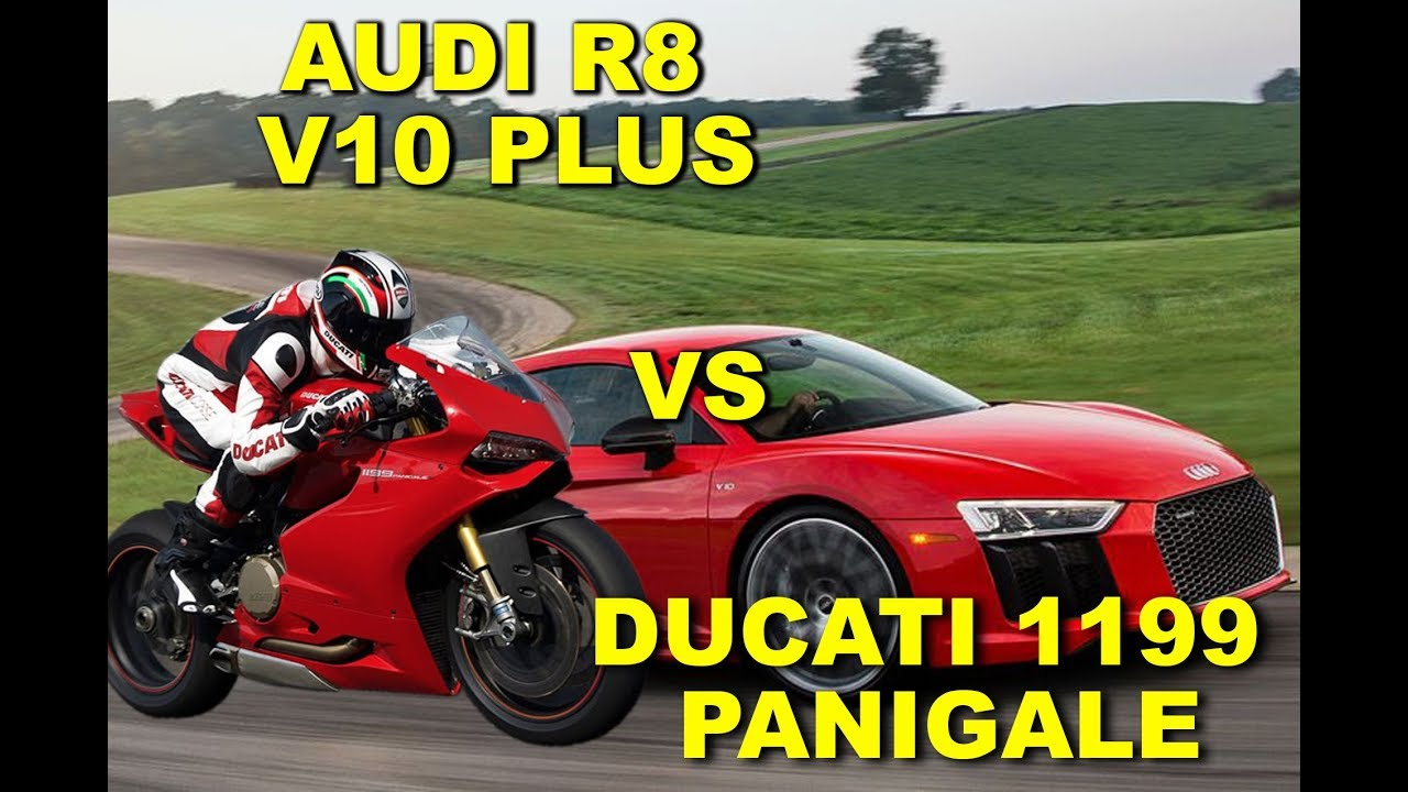 Ducati 1199 Panigale Vs Audi R8 V10 Plus Drag Test Compare Youtube