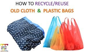 Plastic bag recycling | Old cloth recycling  (Unique idea )  || Best out of waste