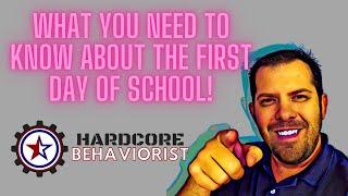 Hardcore Behaviorist | First Day of School Procedures