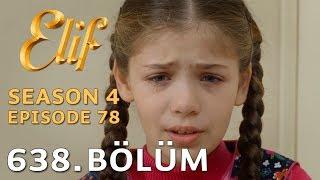 Video Elif 638. Bölüm | Season 4 Episode 78 download MP3, 3GP, MP4, WEBM, AVI, FLV Januari 2018