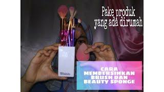 Membersihkan kuas makeup dan beauty sponge dengan alat seadanya dirumah - YUTHIKA DWI