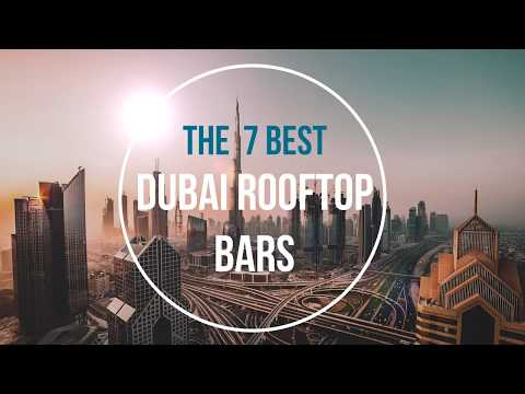 The 7 Best Rooftop Bars in Dubai - 2018