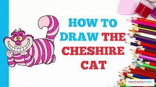 How to Draw the Cheshire Cat in a Few Easy Steps: Drawing Tutorial for Kids and Beginners