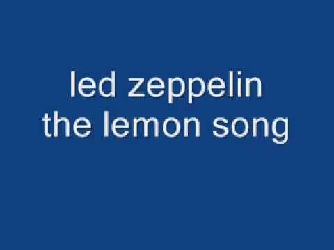 Led zeppelin The lemon song