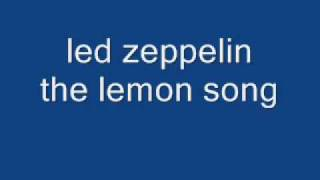 Led zeppelin The lemon song