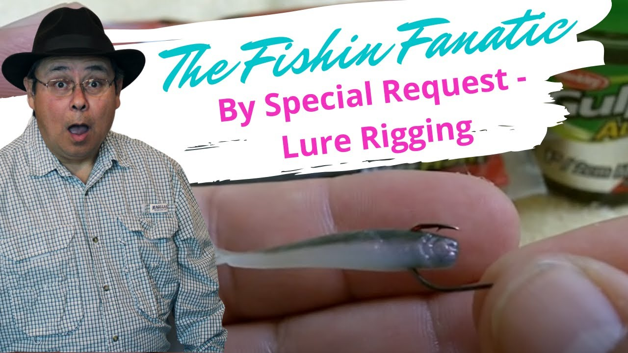 By Special Request - Lure Rigging - Review