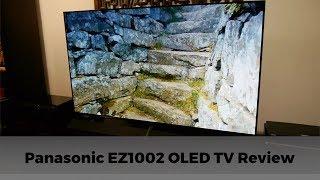 Panasonic EZ1002 / EZ1000 4K OLED TV Review