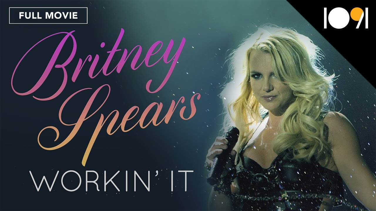 Download Britney Spears: Workin' It (FULL MOVIE)