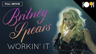 Britney Spears: Workin' It (FULL DOCUMENTARY)