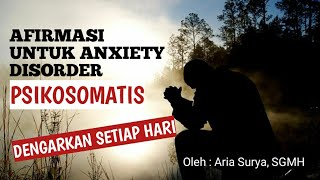 Download AUDIO AFIRMASI ANXIETY DISORDER ( KECEMASAN ) INSOMNIA, HIPNOTERAPI ARIA SURYA