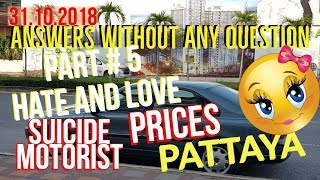 Answers And Prices Part # 5 In Pattaya Thailand