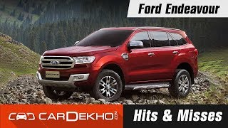 Ford Endeavour Hits & Misses | CarDekho.com