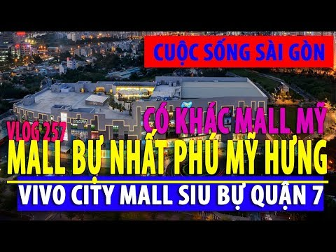 MALL BÌNH DÂN SIU BỰ PHÚ MỸ HƯNG NHÀ GIÀU CÓ KHÁC MALL MỸ - VIVO CITY SINGAPORE I cuộc sống sài gòn