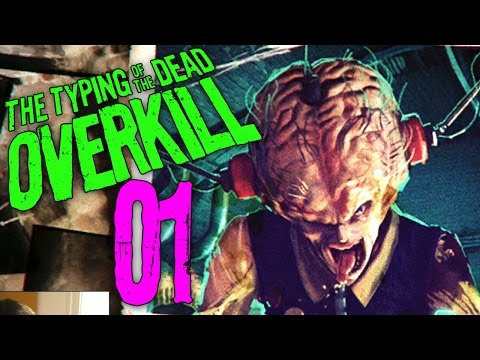 "Typing of the Dead Part 1 - ""Type DIRTY to me!!!"" Overkill Filth DLC"