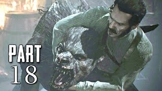 The Order 1886 Walkthrough Gameplay Part 18 - The Ripper - Campaign Mission 10 (PS4)