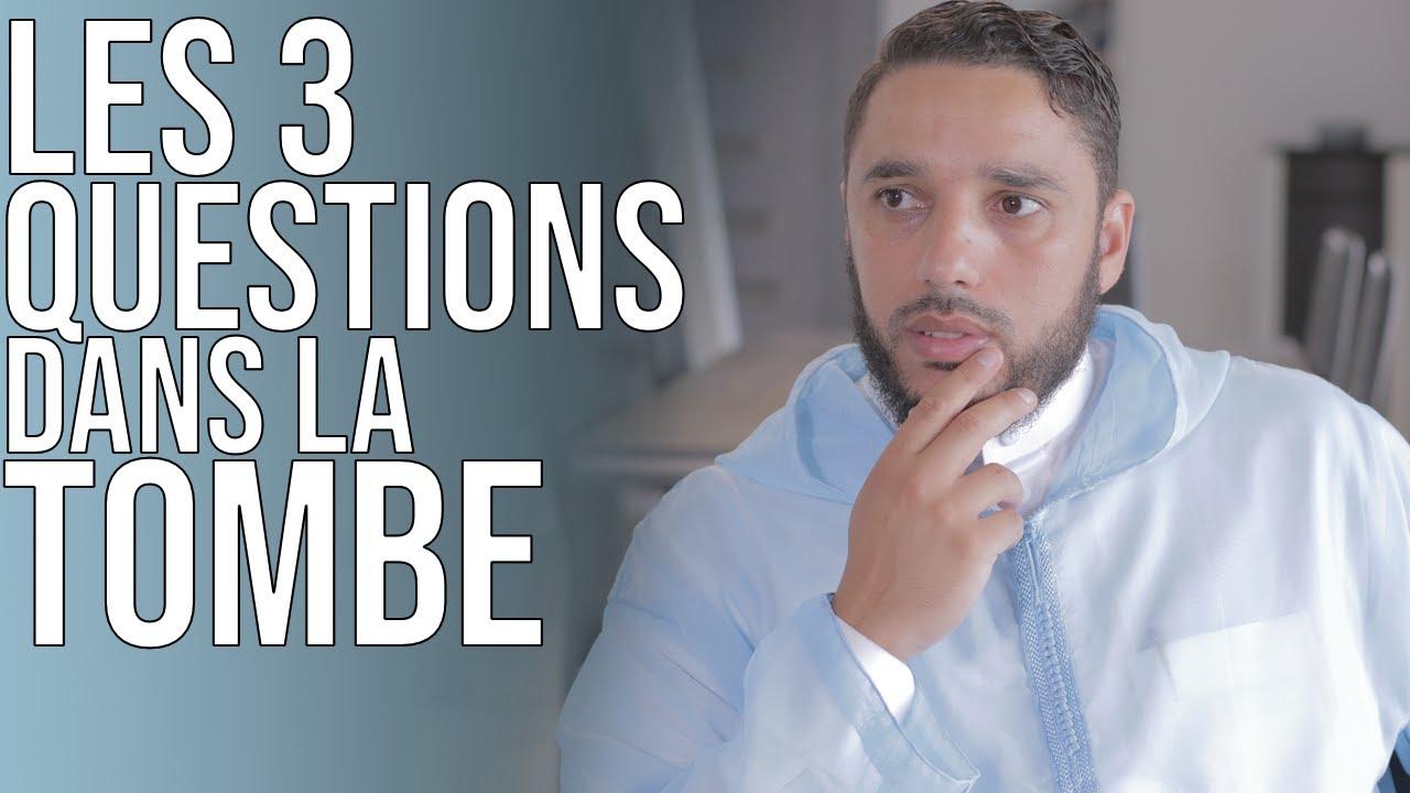 LES 3 QUESTIONS DANS LA TOMBE