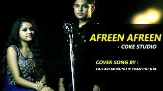 Download Hindi Video Songs - Afreen Afreen | Coke Studio 9 | Cover Song by Pallavi Mukund ft. Pranshu jha | Rahat Fateh Ali Khan