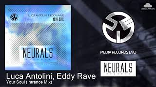 NRL007S Luca Antolini, Eddy Rave - Your Soul (Intrance Mix)