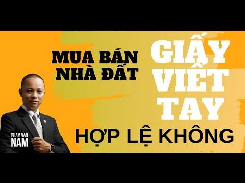 Mua bán nhà đất bằng giấy viết tay có hợp lệ không I Phạm Văn Nam