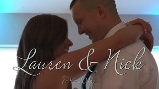 Wedding Highlight: Lauren & Nick (July 2016)