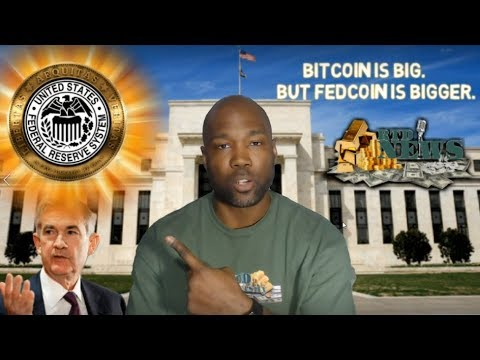 Bitcoin Is Big... But FEDCOIN Is Bigger!!!