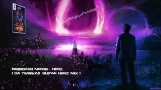 Pegboard Nerds - Hero (Da Tweekaz