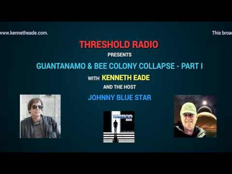 THR 11: GUANTANAMO & BEE COLONY COLLAPSE PART 1