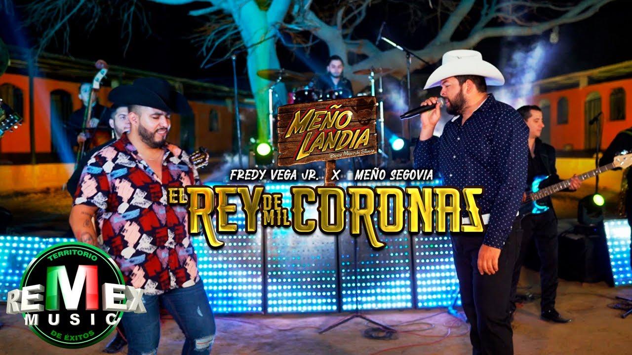 El rey de mil coronas ft. Freddy Vega Jr. - Meñolandia, desde Mazatán, Sin. (Video Oficial)