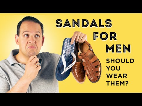 Sandals, Flip Flops, Birkenstocks for Men: Should You Wear Mandals