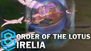 Order of the Lotus Irelia (2018) Skin Spotlight - League of Legends
