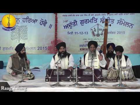 AGSS 2015 : Raag Tilang : Bhai Avtar singh ji bank vale