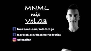 MNML Mix 2016 Vol 03 (Strong R , Droplex, Szecsei, Jackwell)