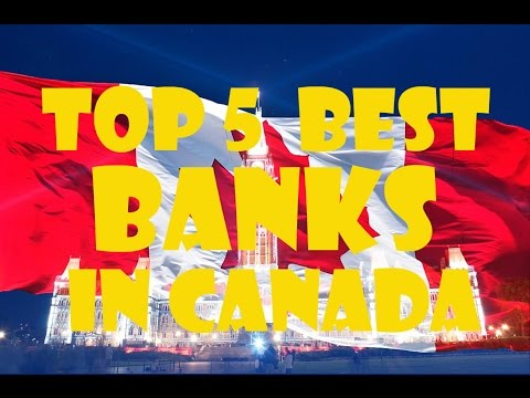 Top 5 Best Banks in Canada - Top Bank In Canada